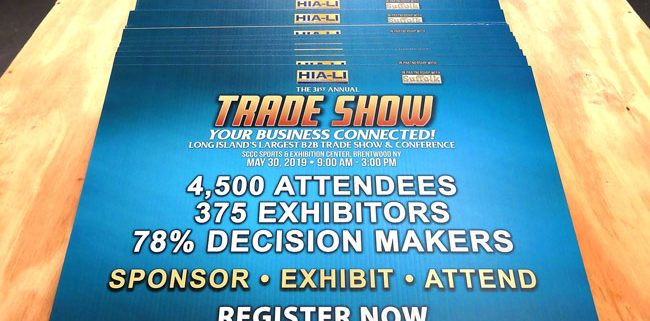 Plastic corrugated signs promote the upcoming HIA trade show